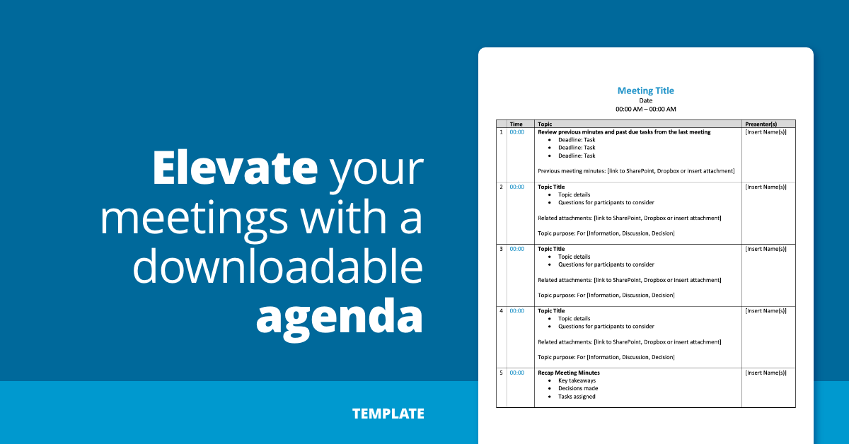 Elevate your meetings with a (free!) downloadable agenda template