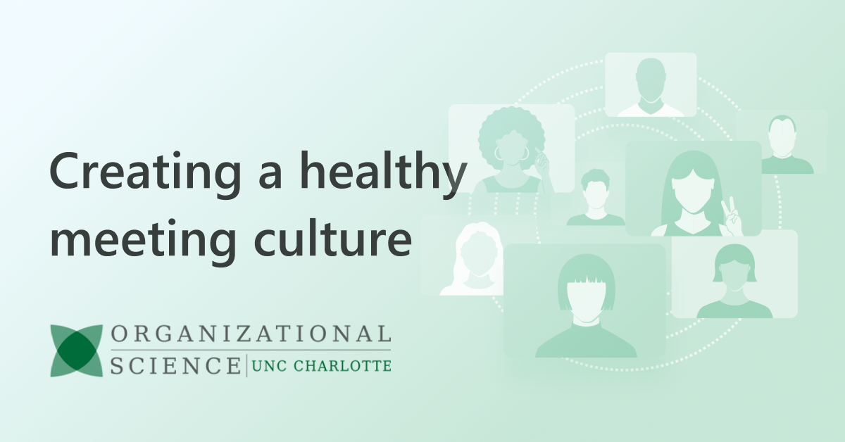 Create a healthy meeting culture with these three steps